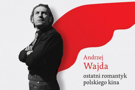 """Patrzenie w przyszłość. Premiera albumu """"Andrzej Wajda. Ostatni romantyk polskiego kina""""."""