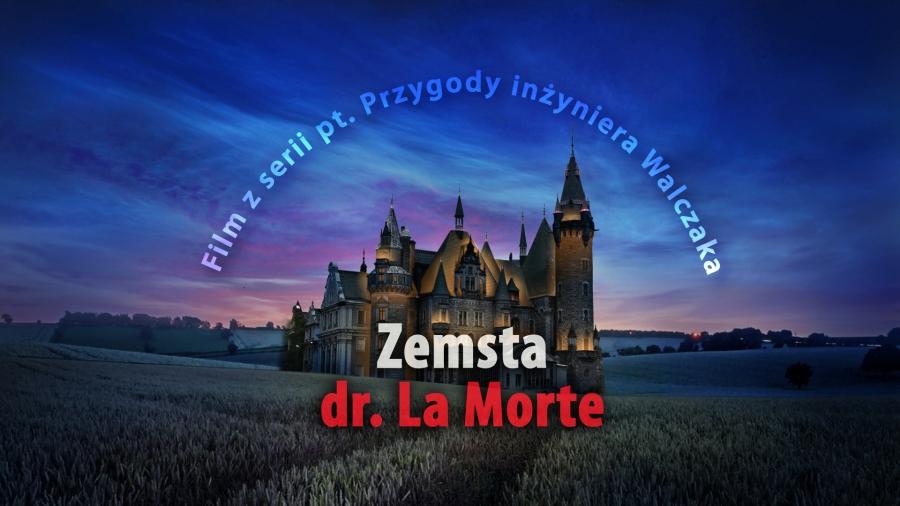 Zemsta dr. La Morte