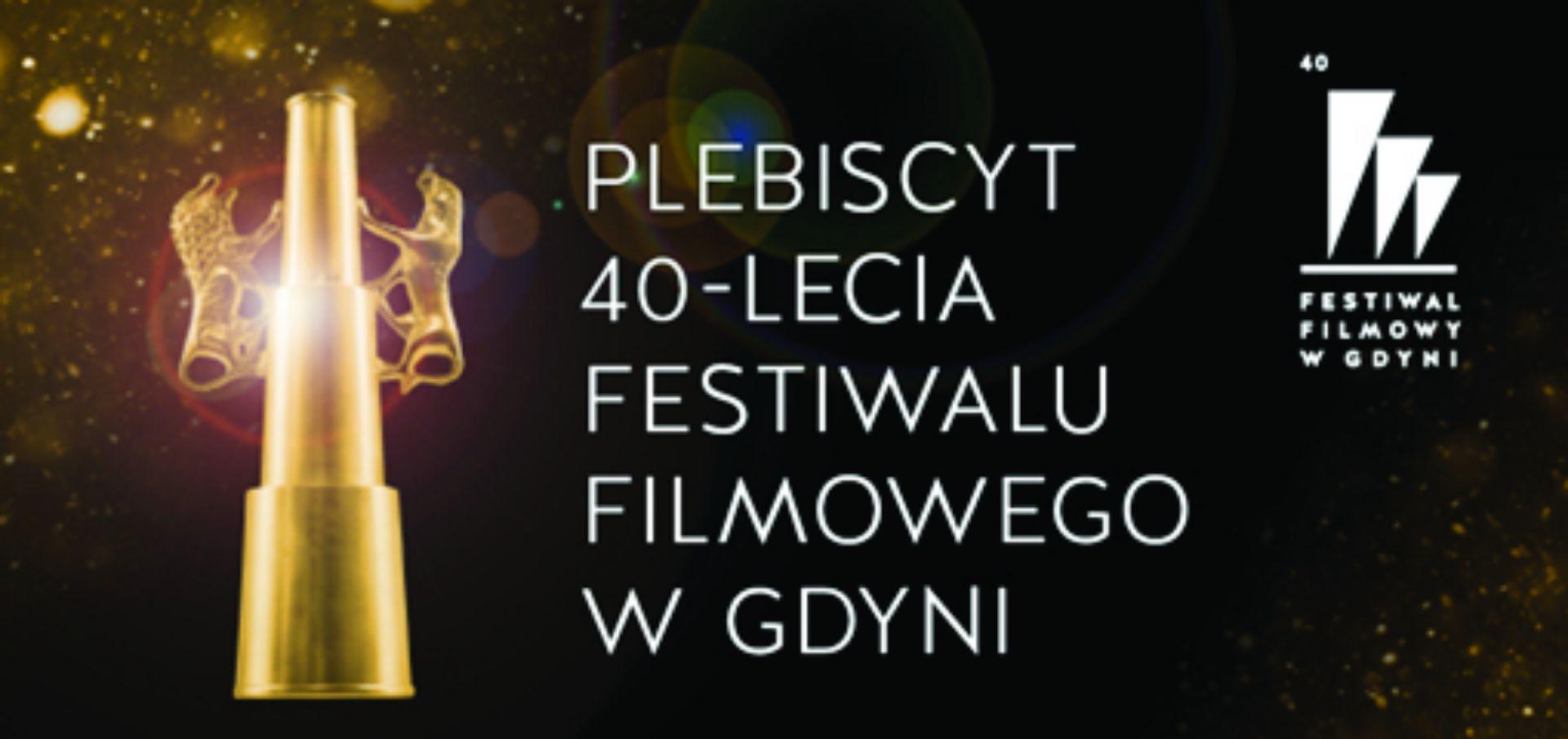 Diamentowe Lwy na 40-lecie Festiwalu Filmowego w Gdyni!