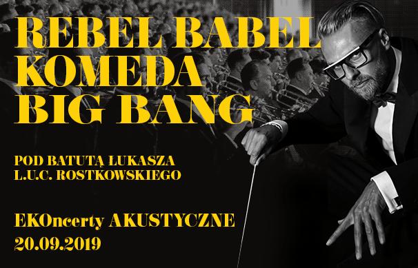 Rebel Babel KOMEDA BIG BANG. Outdoor concerts at the 44th Polish Film Festival