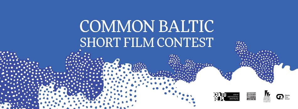 "III edycja konkursu ""Common Baltic. Short Film Contest"""