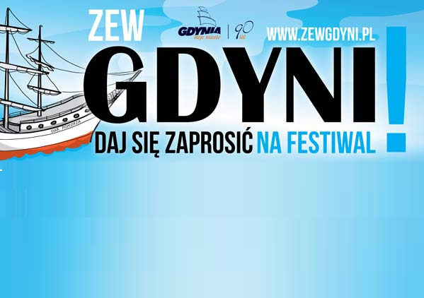 The Call of Gdynia – Let us invite you to the Festival!