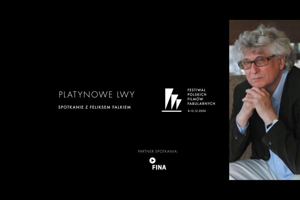 Spotkanie z Laureatem Platynowych Lwów: Feliks Falk