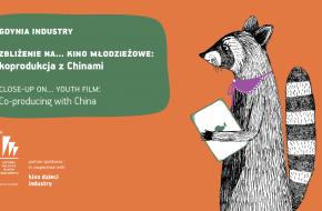 Zbliżenie na… kino młodzieżowe: koprodukcja z Chinami