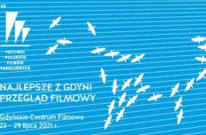Najlepsze z Gdyni. Przegląd filmów 45. FPFF