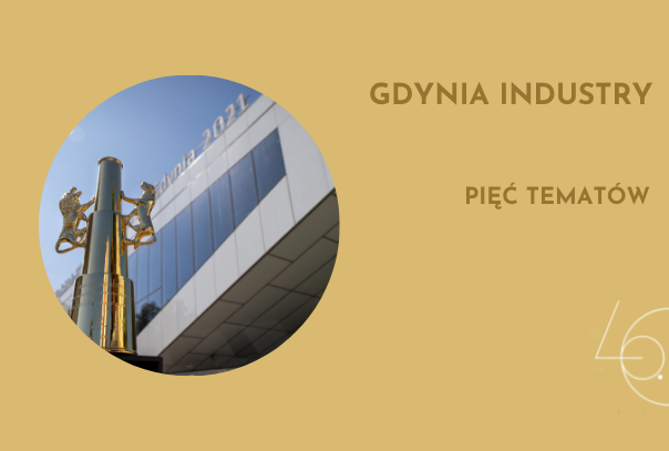 Gdynia Industry at the 46<sup>th</sup> PFF